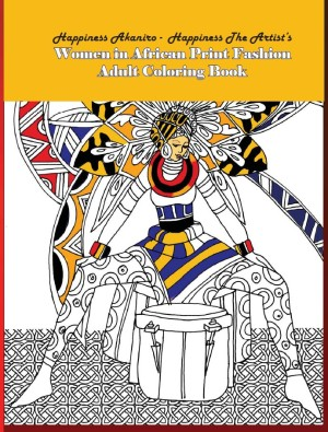 Women in African Print Fashion Adult Coloring Book